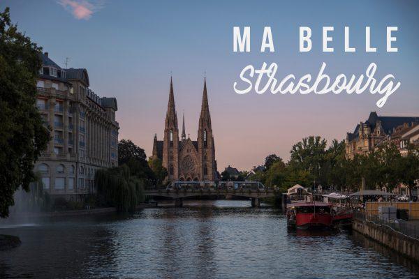 Ma belle Strasbourg