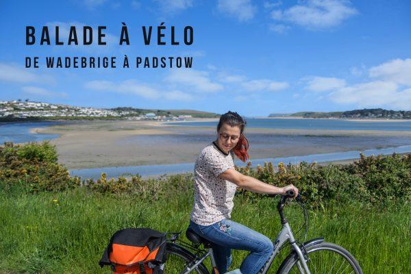 De Wadebrige à Padstow, à vélo